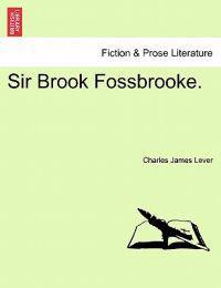 Sir Brook Fossbrooke.
