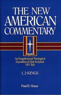 Niv the New American Commentary 1, 2 Kings