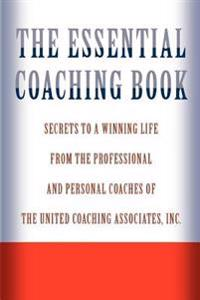 The Essential Coaching Book