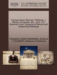 Frances Owen Warriner, Petitioner, V. Marilyn Fernandez, Etc., et al. U.S. Supreme Court Transcript of Record with Supporting Pleadings