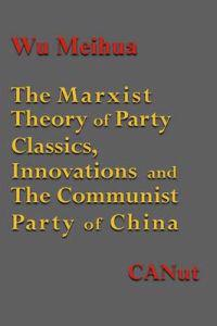 The Marxist Theory of Party Building