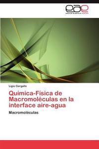 Quimica-Fisica de Macromoleculas En La Interface Aire-Agua