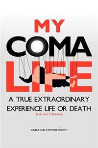 My Coma Life