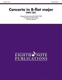 Concerto in B-Flat Major Hwv 301: Score & Parts