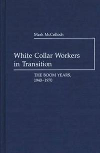 White Collar Workers in Transition
