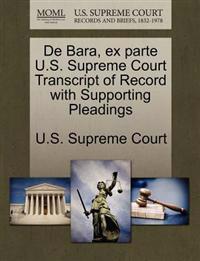 de Bara, Ex Parte U.S. Supreme Court Transcript of Record with Supporting Pleadings