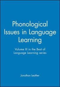 Phonological Issues in Language Learning
