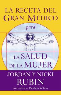 La Receta del Gran Medico para La Salud de la Mujer/The Great Physician's Rx for Women's Health
