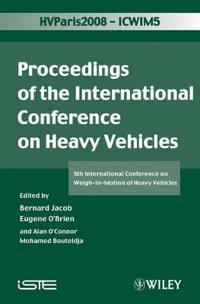 Icwim 5, Proceedings of the International Conference on Heavy Vehicles: 5th International Conference on Weigh-In-Motion of Heavy Vehicles