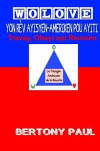 Wolove: Yon REV Ayisyen-Ameriken Pou Ayiti