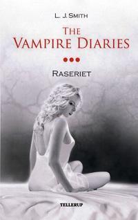 The vampire diaries-Raseriet