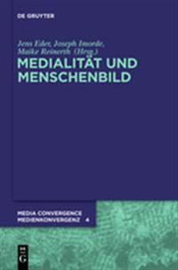 Medialitat Und Menschenbild