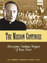 Mission Continues: Monsignor Nicholas Wegner of Boys Town