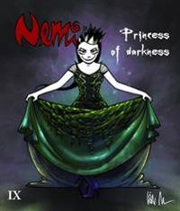 Nemi del 9, Princess of darkness