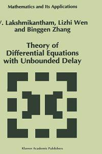 Theory of Differential Equations With Unbounded Delay