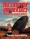 The Case for UFO Crashes - From Urban Legend to Reality