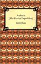 Anabasis the Persian Expedition
