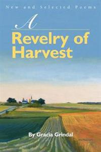 A Revelry of Harvest