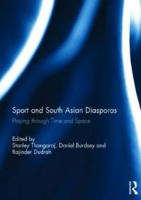 Sport and South Asian Diasporas