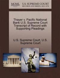 Thayer V. Pacific National Bank U.S. Supreme Court Transcript of Record with Supporting Pleadings