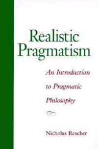 Realistic Pragmatism