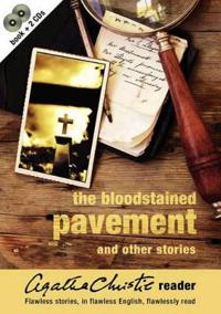AGATHA CHRISTIE READER; BLOODSTAINED PAVEMENT AND OTHER STORIES