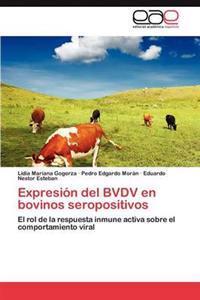 Expresion del Bvdv En Bovinos Seropositivos