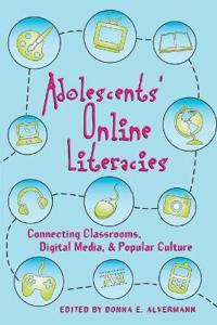 Adolescents' Online Literacies