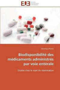 Biodisponibilite Des Medicaments Administres Par Voie Enterale