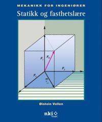 Mekanikk for ingeniører; statikk og fasthetslære