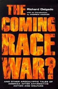 The Coming Race War