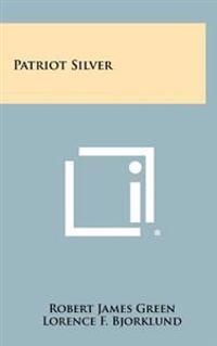 Patriot Silver