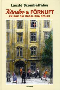 Känslor och Förnuft : En bok om moraliska beslut