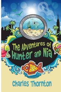The Adventures of Hunter and Nia
