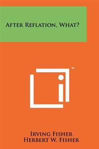 After Reflation, What?