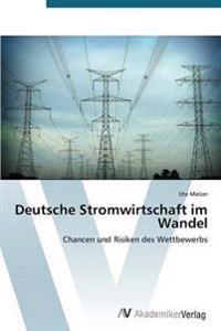 Deutsche Stromwirtschaft Im Wandel