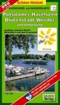 Radwander- und Wanderkarte Potsdamer Havelseen, Blütenstadt Werder und Umgebung 1 : 35 000