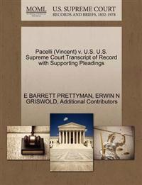 Pacelli (Vincent) V. U.S. U.S. Supreme Court Transcript of Record with Supporting Pleadings