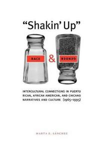 Shakin' Up Race and Gender