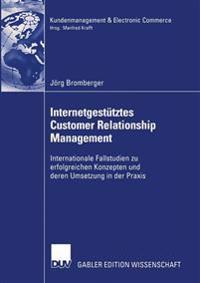 Internetgestutztes Customer Relationship Management