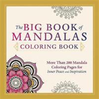 The Big Book of Mandalas Adult Coloring Book