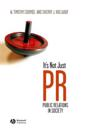 It's Not Just PR: Public Relations in Society