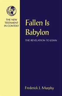 Fallen Is Babylon