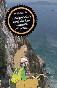 Polkupyörällä Andalusian vuorilta Afrikkaan