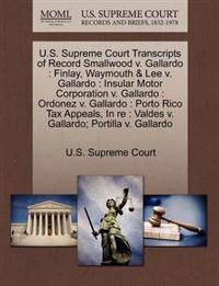 U.S. Supreme Court Transcripts of Record Smallwood V. Gallardo