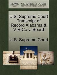 U.S. Supreme Court Transcript of Record Alabama & V R Co V. Beard