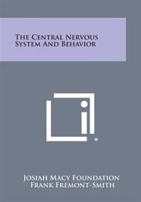The Central Nervous System and Behavior