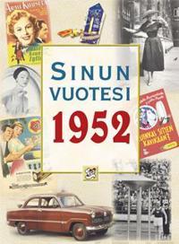 Sinun vuotesi 1952