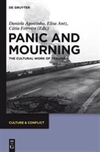 Panic and Mourning