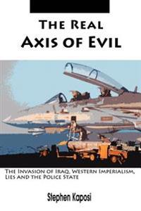 The Real Axis Of Evil